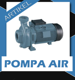 Cara Memilih Dan Merawat Pompa Air Serta Mengenal Prinsip Pompa Air